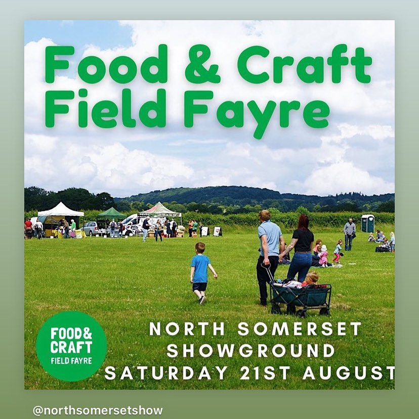 UPDATE- due to the forecast, we have taken the difficult decision to not take part in tomorrows event. We'll be back there in September!If you'd like to take a trip on Saturday, why not pop to the North Somerset Showground and mooch the stalls at the Field Fayre!!?There's something there for all the family! would be lovely to see some of you there!